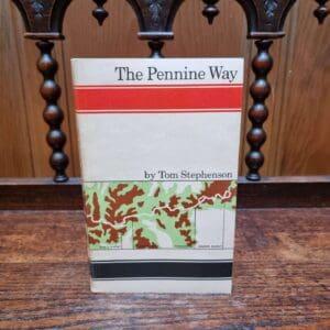 The Pennine Way by Tom Stephenson