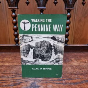Walking the Pennine Way Alan Binns. Second Edition
